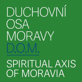 One ticket for palace, museum and chateau? It is possible thanks to the Spiritual Axis of Moravia Project