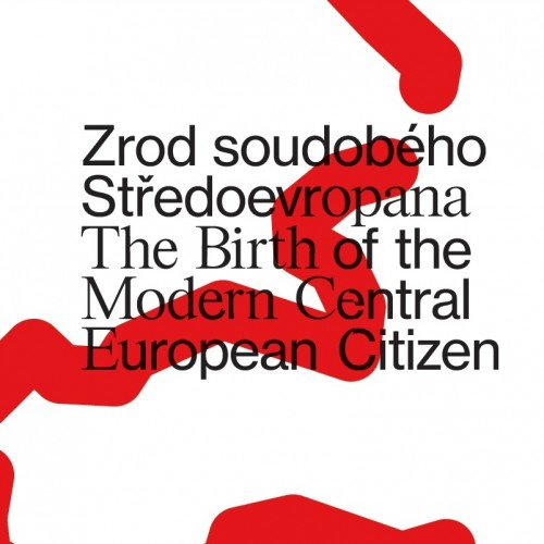 Scientific Conference will map the Birth of the Modern Central European Citizen