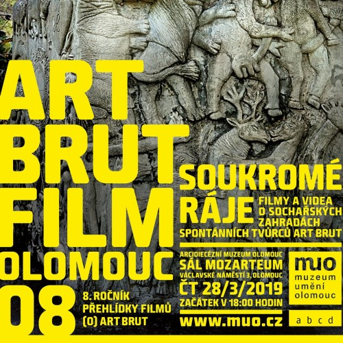 Todays Art brut film Olomouc will focus on private paradises